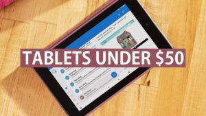 tablets under 50