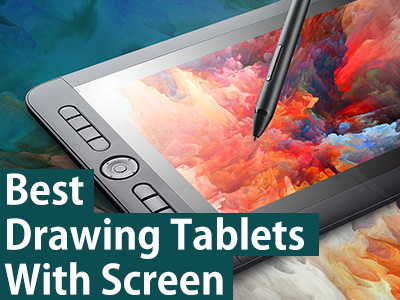 best drawing tablets with screen