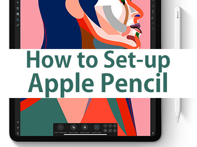 How to set-up Apple Pencil