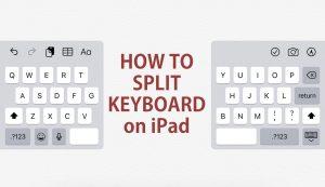 how to split keyboard on iPad
