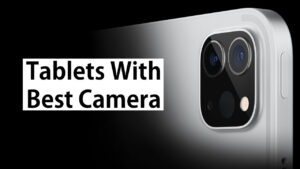 best tablets with camera