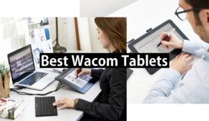 best wacom tablets