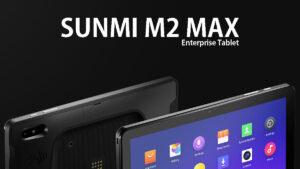 sunmi unveils m2 max enterprise tablet