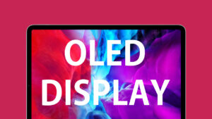 ipads with oled display may arrive until 2022