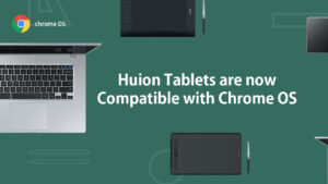 huion tablets are compatible with chrome os now