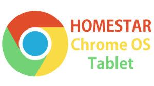 homestar chrome os tablet