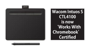 wacom intuos s ctl4100 is compatible with chromeos now