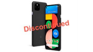 google pixel 4a 5g discontinued